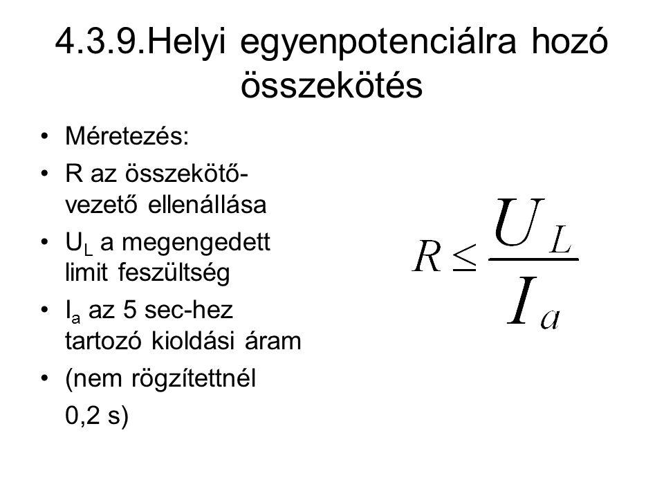 4.3.9.Helyi egyenpotenciálra hozó összekötés