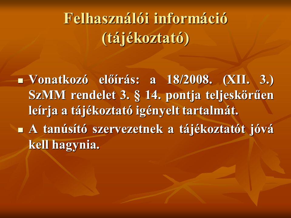 Felhasználói információ (tájékoztató)