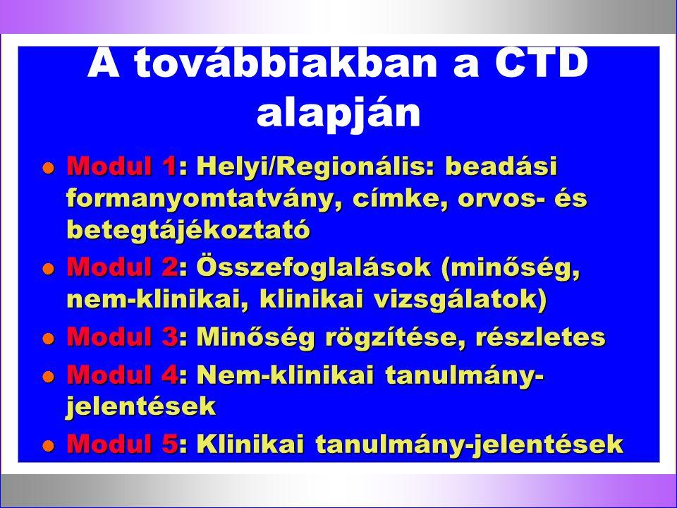 A továbbiakban a CTD alapján