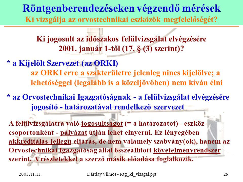 Dárday Vilmos - Rtg_ki_vizsgal.ppt