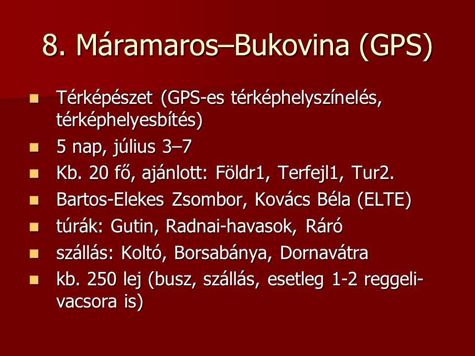 8. Máramaros–Bukovina (GPS)