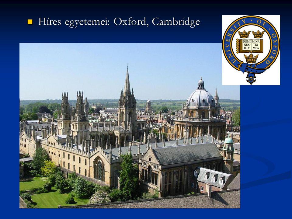 Híres egyetemei: Oxford, Cambridge