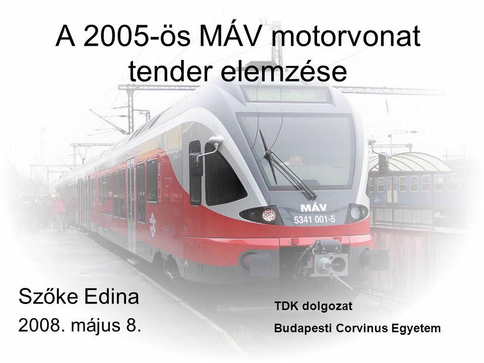 A 2005-ös MÁV motorvonat tender elemzése