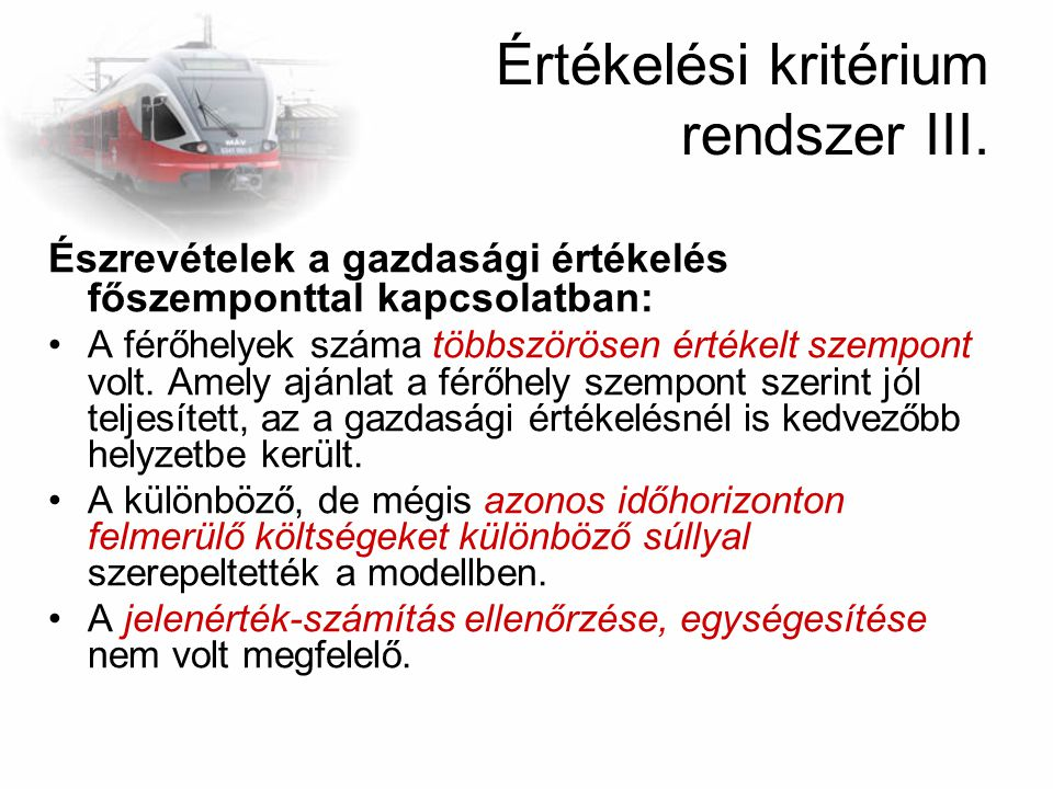 Értékelési kritérium rendszer III.