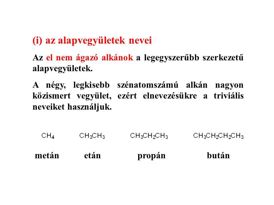 (i) az alapvegyületek nevei