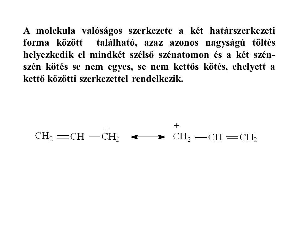 A molekula valóságos szerkezete a két határszerkezeti forma között található, azaz azonos nagyságú töltés helyezkedik el mindkét szélső szénatomon és a két szén-szén kötés se nem egyes, se nem kettős kötés, ehelyett a kettő közötti szerkezettel rendelkezik.