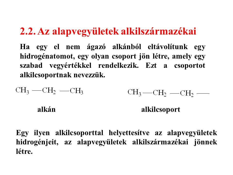 2.2. Az alapvegyületek alkilszármazékai