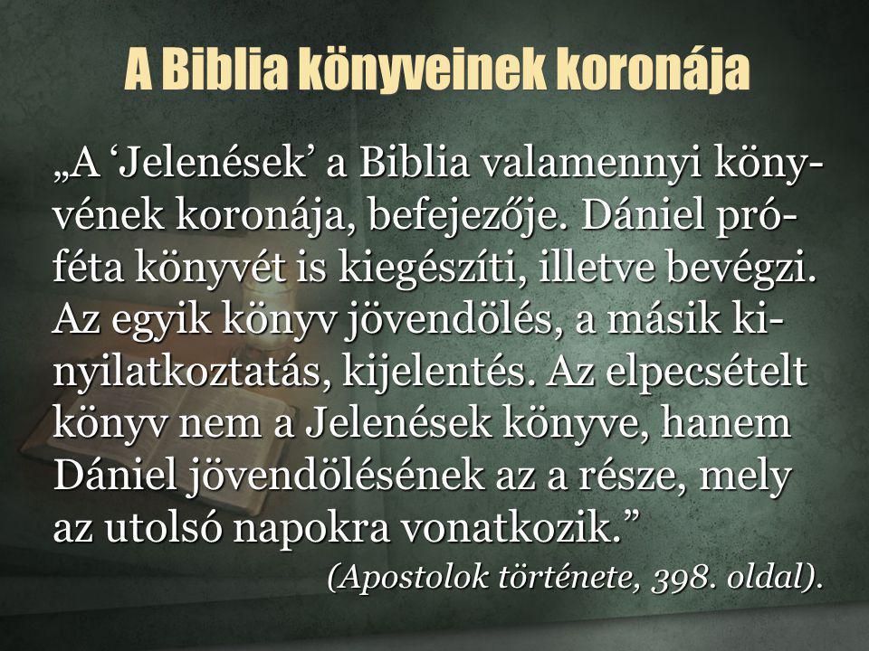 A Biblia könyveinek koronája