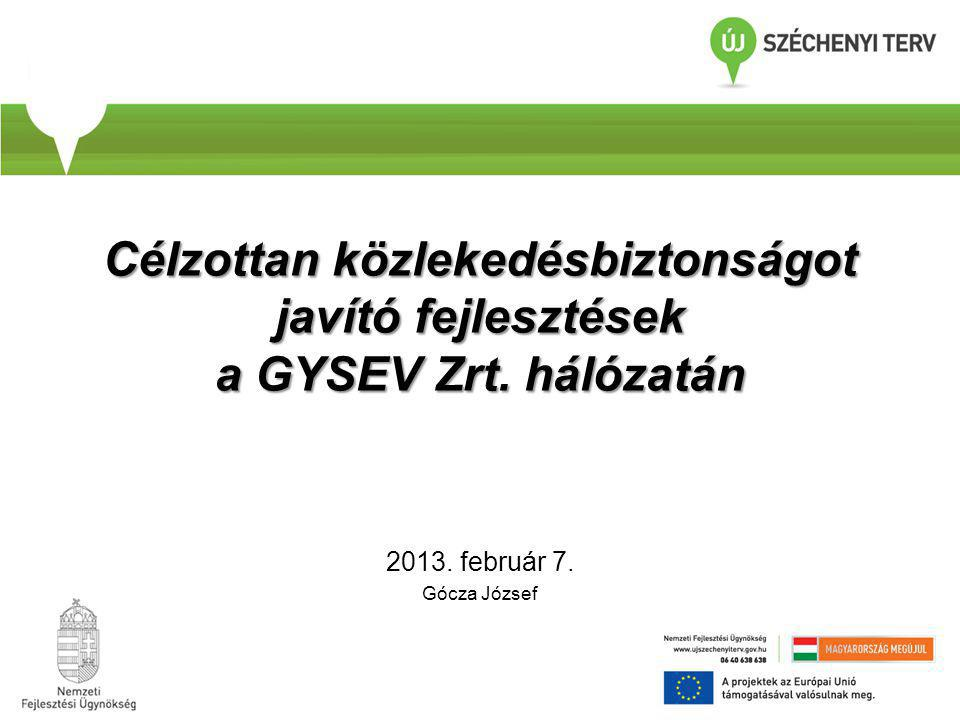 Célzottan közlekedésbiztonságot javító fejlesztések a GYSEV Zrt