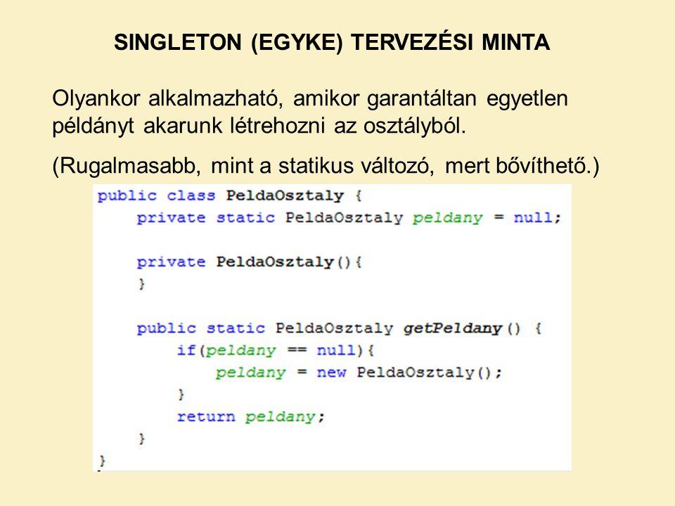 SINGLETON (EGYKE) TERVEZÉSI MINTA