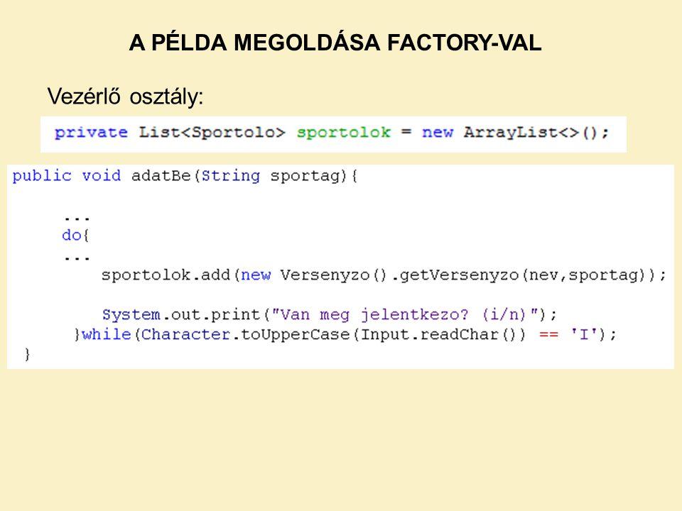 A PÉLDA MEGOLDÁSA FACTORY-VAL