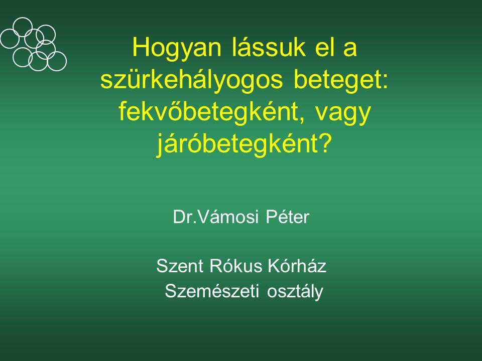 Dr.Vámosi Péter Szent Rókus Kórház Szemészeti osztály
