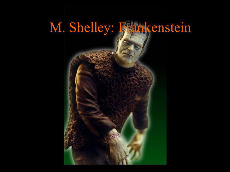 M. Shelley: Frankenstein