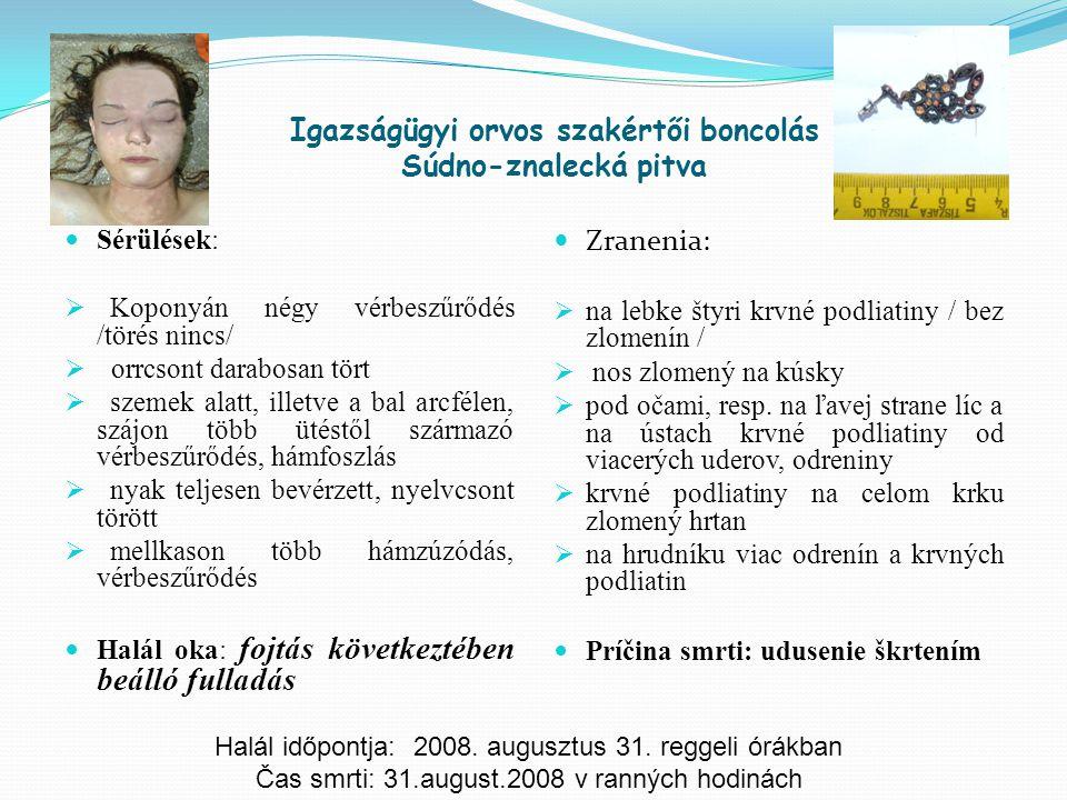 Igazságügyi orvos szakértői boncolás Súdno-znalecká pitva