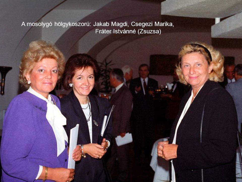 A mosolygó hölgykoszorú: Jakab Magdi, Csegezi Marika,