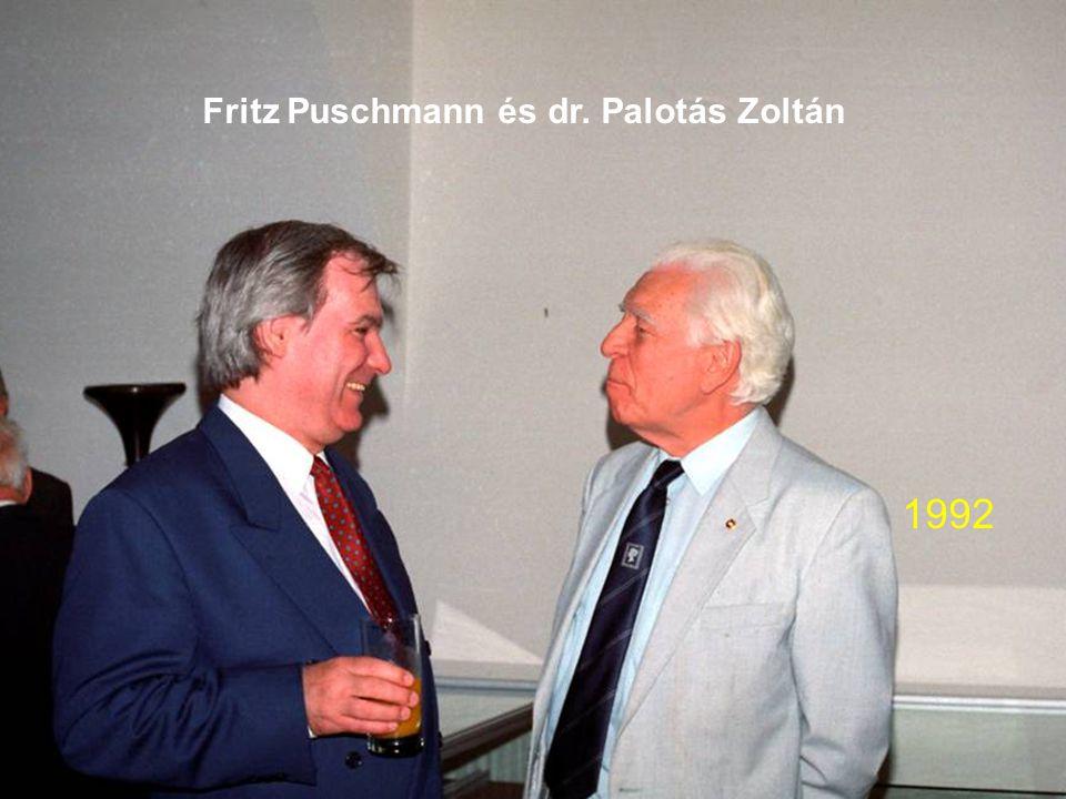 Fritz Puschmann és dr. Palotás Zoltán