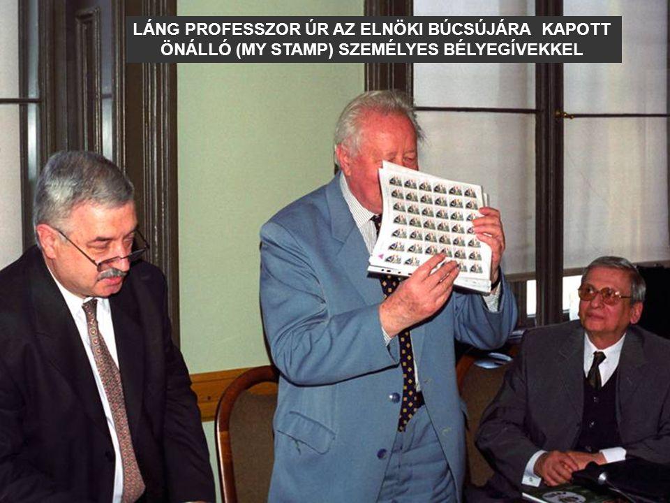 LÁNG PROFESSZOR ÚR AZ ELNÖKI BÚCSÚJÁRA KAPOTT