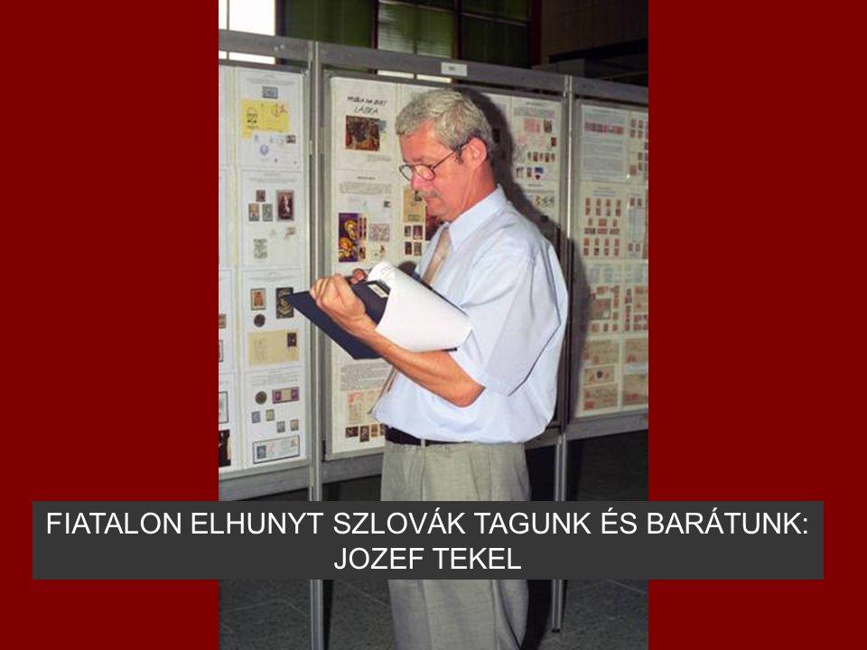 FIATALON ELHUNYT SZLOVÁK TAGUNK ÉS BARÁTUNK: