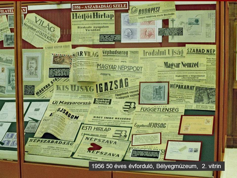 1956 50 éves évforduló, Bélyegmúzeum, 2. vitrin