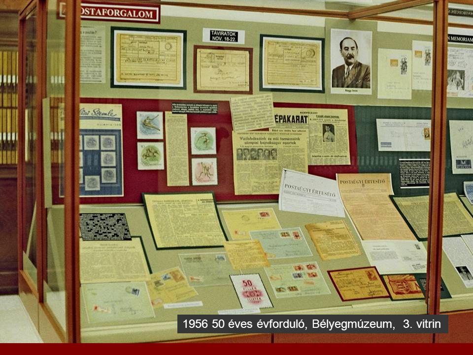 1956 50 éves évforduló, Bélyegmúzeum, 3. vitrin
