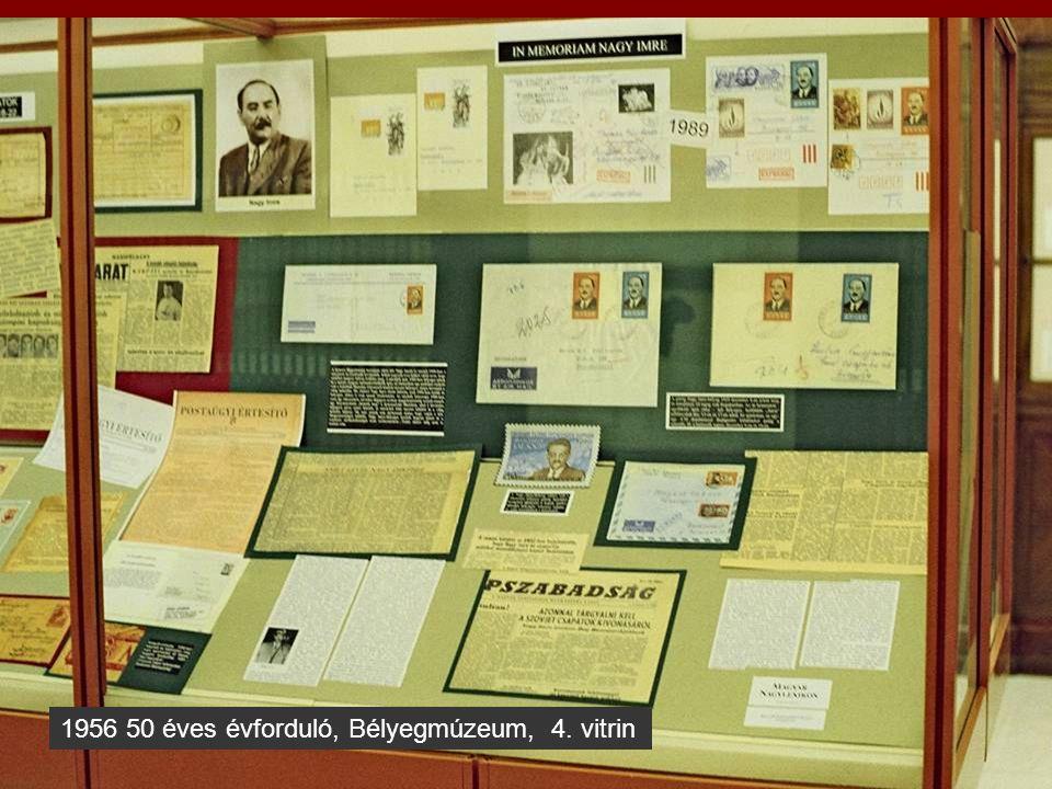 1956 50 éves évforduló, Bélyegmúzeum, 4. vitrin