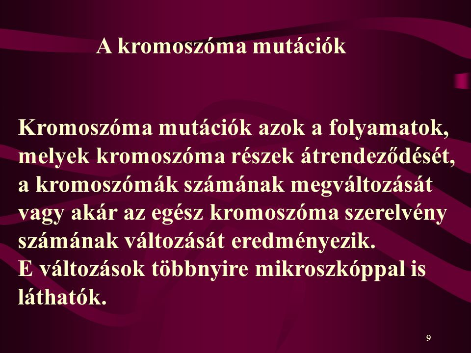 A kromoszóma mutációk