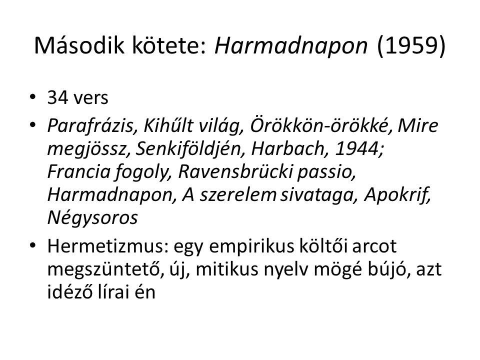 Második kötete: Harmadnapon (1959)