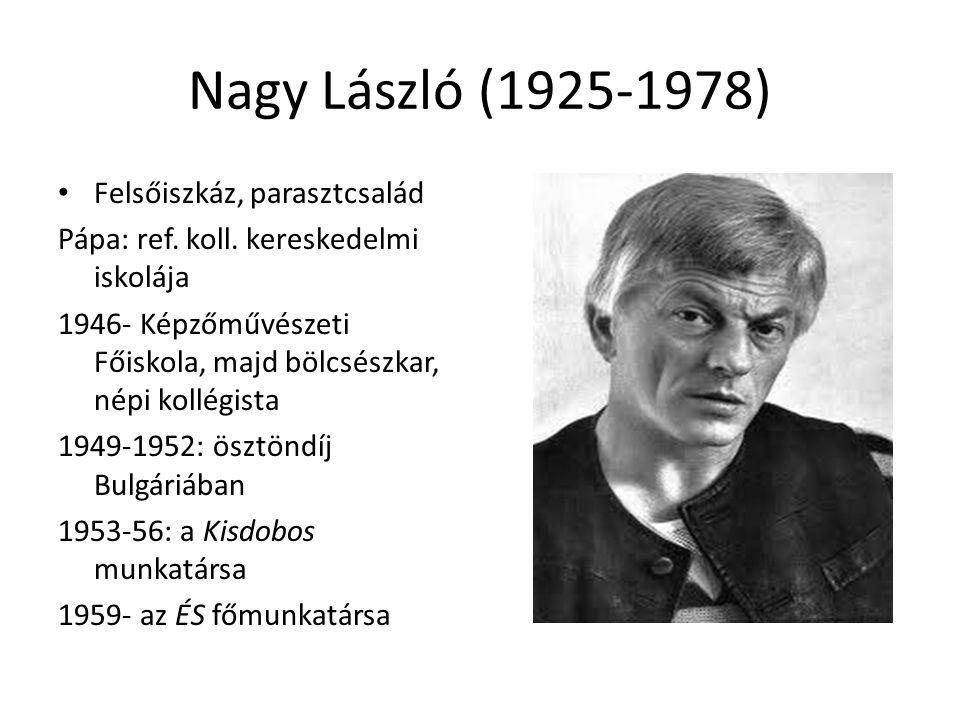 Nagy László (1925-1978) Felsőiszkáz, parasztcsalád