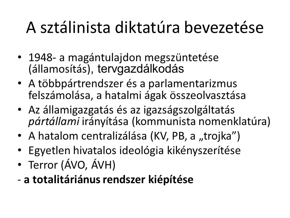 A sztálinista diktatúra bevezetése