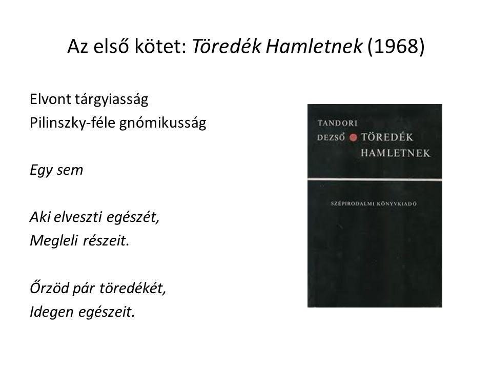 Az első kötet: Töredék Hamletnek (1968)