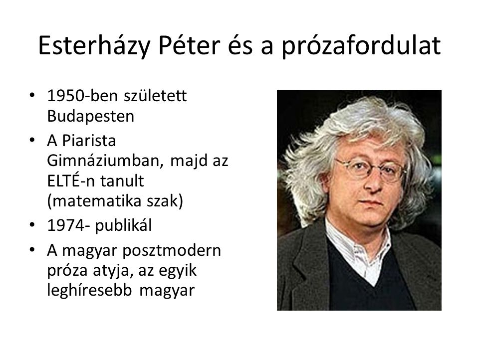 Esterházy Péter és a prózafordulat