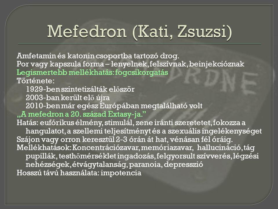 Mefedron (Kati, Zsuzsi)
