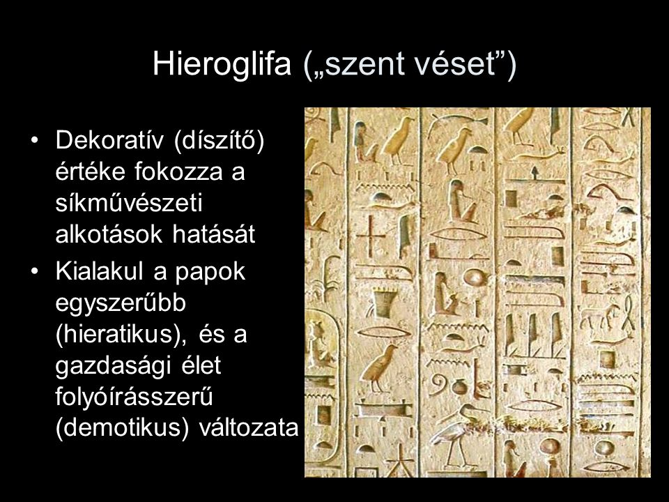 """Hieroglifa (""""szent véset )"""