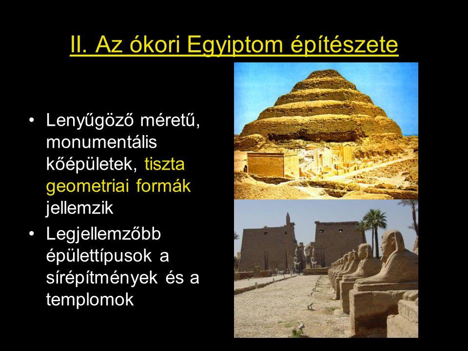 II. Az ókori Egyiptom építészete