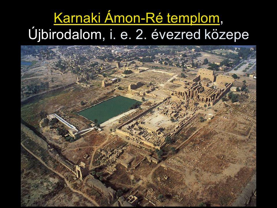 Karnaki Ámon-Ré templom, Újbirodalom, i. e. 2. évezred közepe