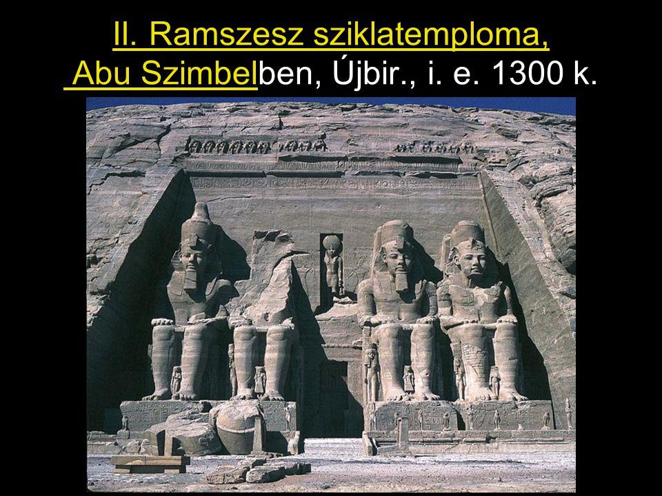 II. Ramszesz sziklatemploma, Abu Szimbelben, Újbir., i. e. 1300 k.