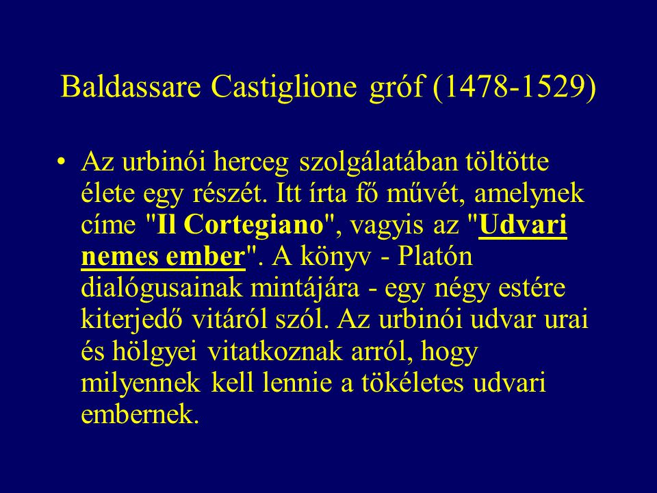 Baldassare Castiglione gróf (1478-1529)
