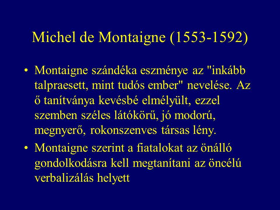 Michel de Montaigne (1553-1592)