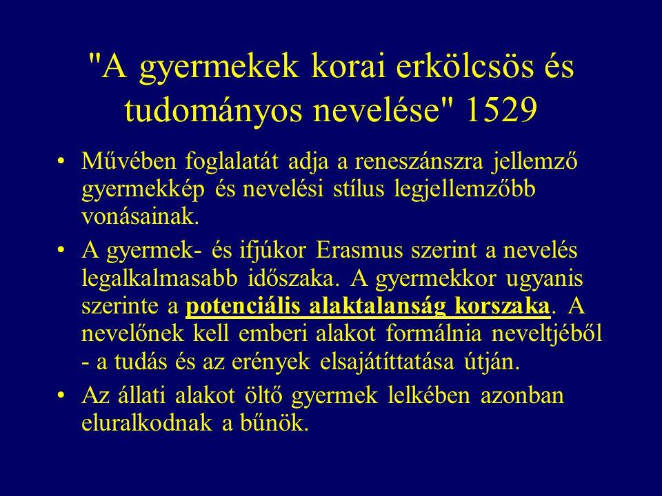 A gyermekek korai erkölcsös és tudományos nevelése 1529