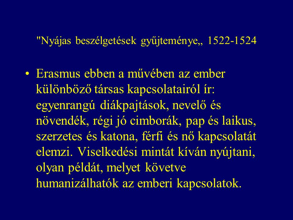 """Nyájas beszélgetések gyűjteménye"""" 1522-1524"""