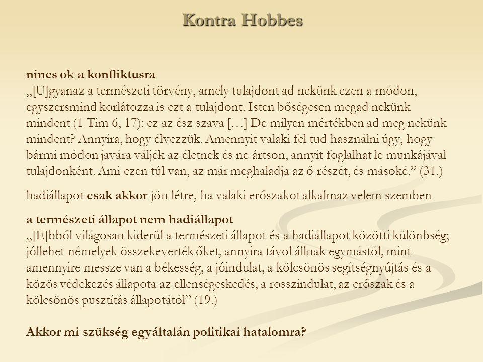 Kontra Hobbes nincs ok a konfliktusra