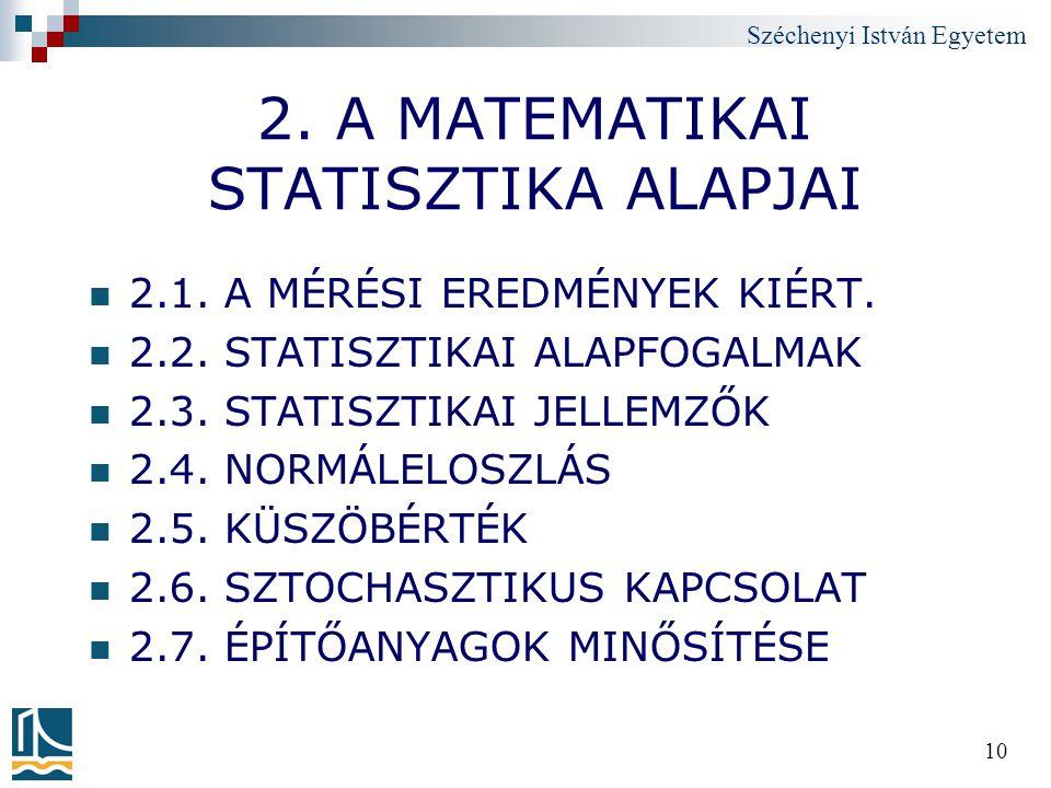 2. A MATEMATIKAI STATISZTIKA ALAPJAI