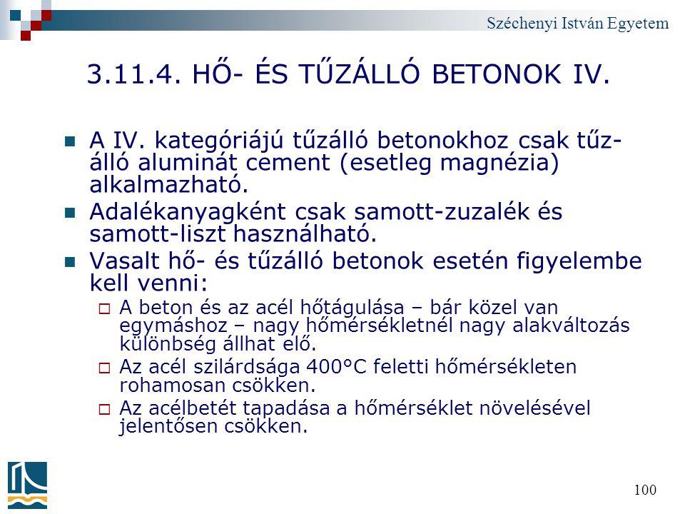 3.11.4. HŐ- ÉS TŰZÁLLÓ BETONOK IV.