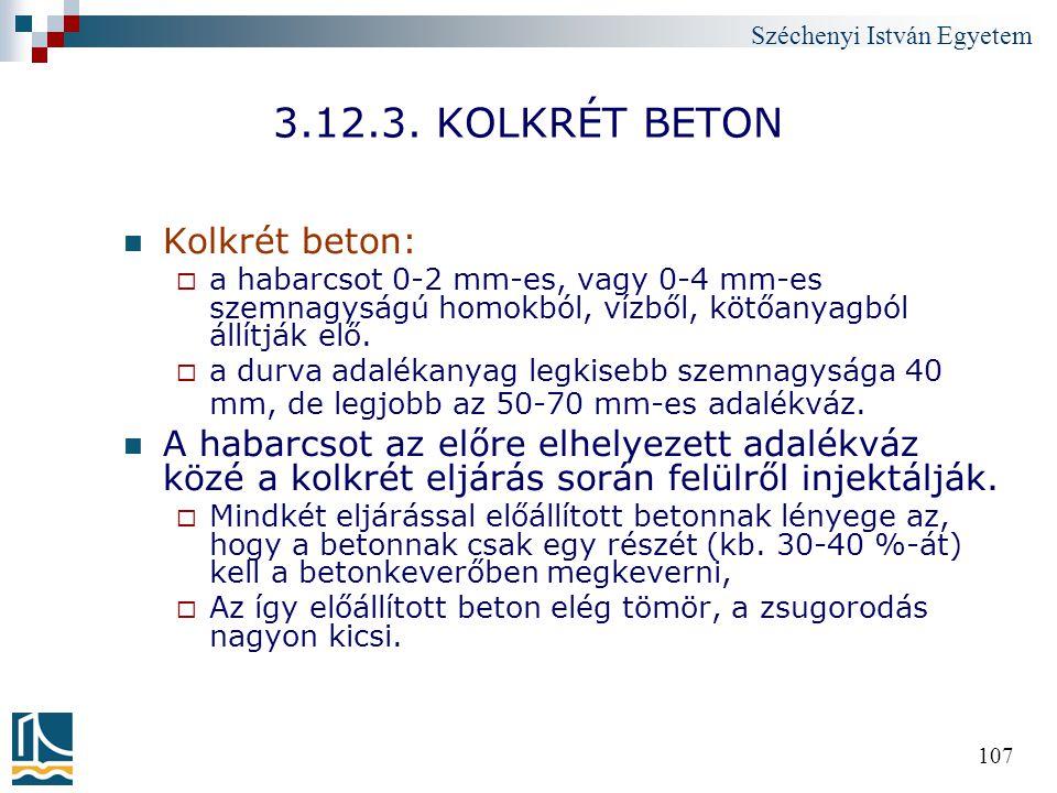 3.12.3. KOLKRÉT BETON Kolkrét beton: