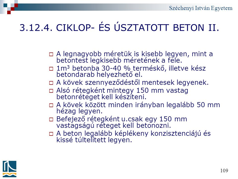 3.12.4. CIKLOP- ÉS ÚSZTATOTT BETON II.