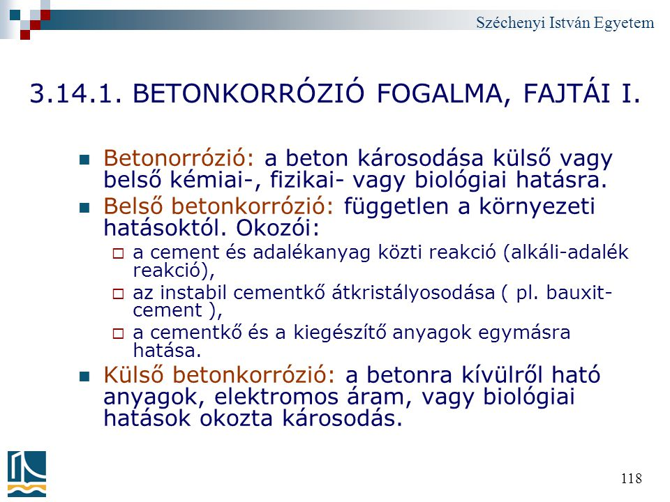 3.14.1. BETONKORRÓZIÓ FOGALMA, FAJTÁI I.