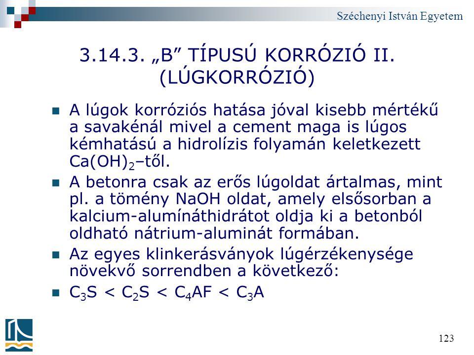 """3.14.3. """"B TÍPUSÚ KORRÓZIÓ II. (LÚGKORRÓZIÓ)"""