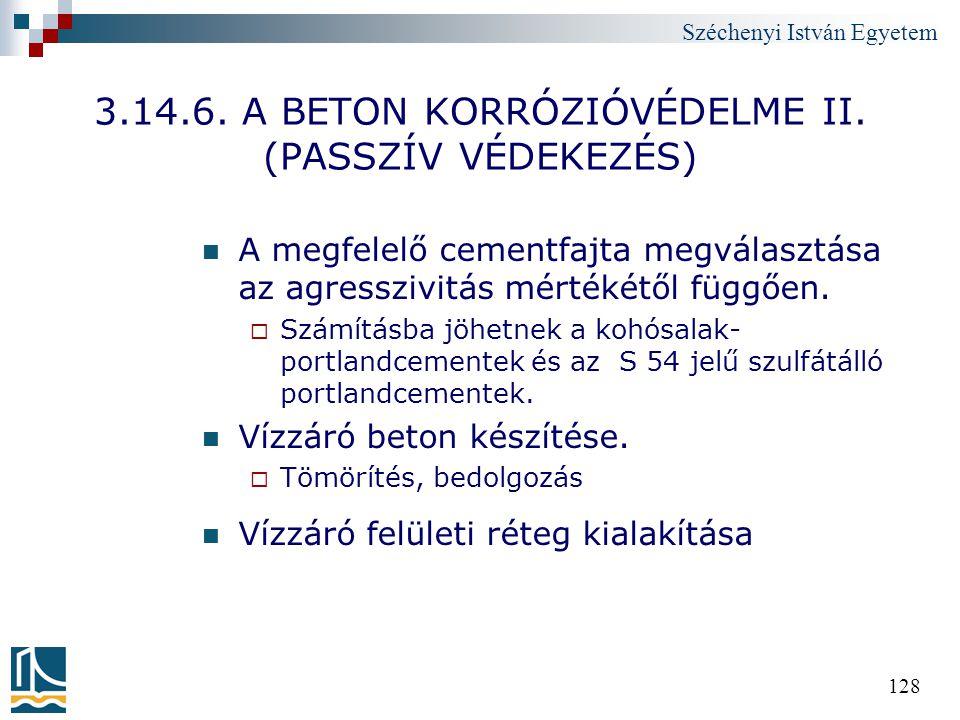 3.14.6. A BETON KORRÓZIÓVÉDELME II. (PASSZÍV VÉDEKEZÉS)