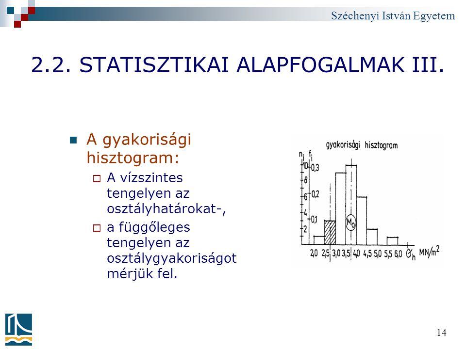 2.2. STATISZTIKAI ALAPFOGALMAK III.