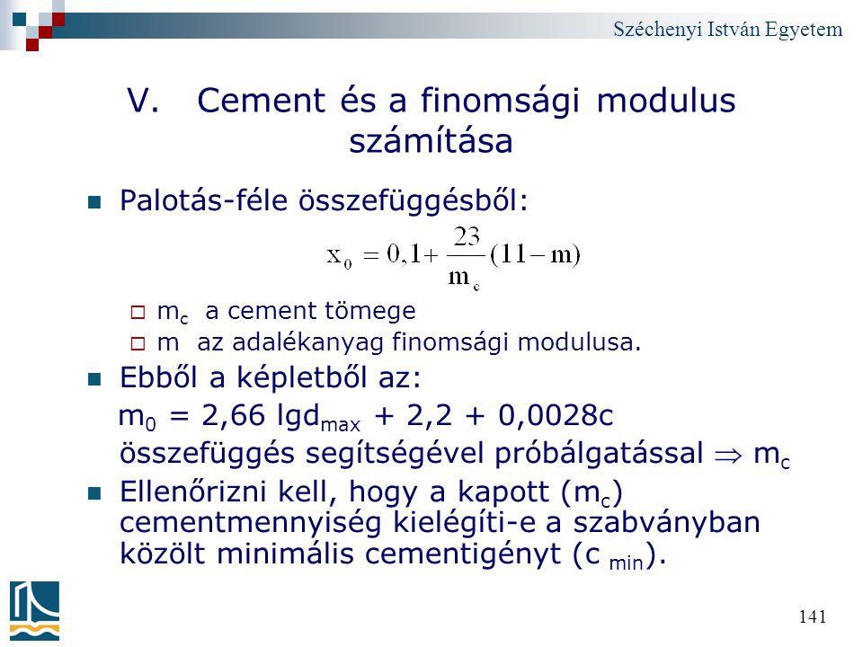 V. Cement és a finomsági modulus számítása